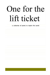 One For The Lift Ticket Book PDF