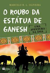 O roubo da estátua de Ganesh