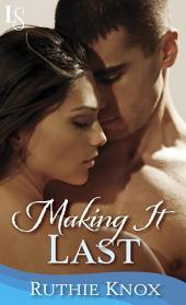 Making It Last: A Novella: A Camelot Novella