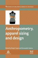 Anthropometry  Apparel Sizing and Design PDF