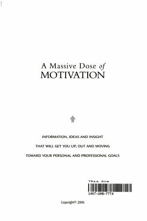 A Massive Dose of Motivation