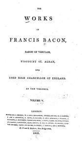 The Works of Francis Bacon: Writings historical. Letters