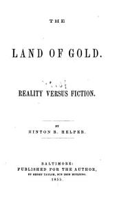 The Land of Gold: Reality Versus Fiction