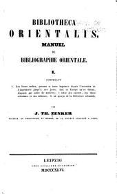 Bibliotheca orientalis: Manuel de bibliographie orientale ...