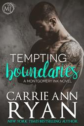 Tempting Boundaries: (A Contemporary Erotic Montgomery Ink Romance Novel)