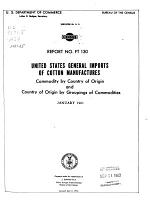 United States Imports of Cotton Manufactures: Commodity by Country of Origin and Country of Origin by Groupings of Commodities