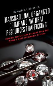 Transnational Organized Crime and Natural Resources Trafficking PDF
