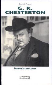 G.K. Chesterton: Sabiduría e inocencia