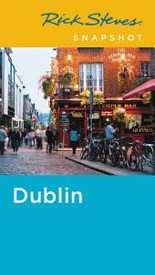 Rick Steves Snapshot Dublin: Edition 5