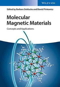 Molecular Magnetic Materials PDF