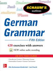 Schaum's Outline of German Grammar, 5th Edition: Edition 5