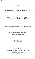 The Mountains  Valleys  and Rivers of the Holy Land PDF