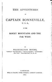 The Works: Adventures of Captain Bonneville. Conquest of Florida, Volume 10