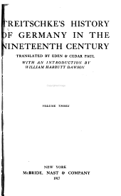Treitschke's History of Germany in the Nineteenth Century: The beginnings of the Germanic federation, 1814-1819