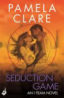 Seduction Game  I Team 7  A series of sexy  thrilling  unputdownable adventure  PDF