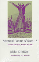 The Mystical Poems of Rumi 2
