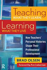 Teaching What They Learn, Learning What They Live
