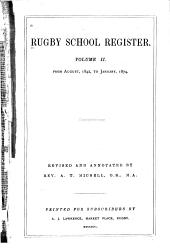 Rugby School Register: From August, 1842 to January, 1874