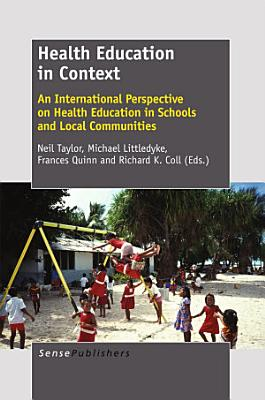 Health Education in Context  An International Perspective on Health Education in Schools and Local Communities
