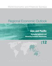 Regional Economic Outlook, April 2012: Asia and Pacific: Managing Spillovers and Advancing Economic Rebalancing