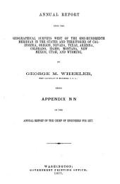 Annual Report Upon the Geographical Surveys West of the One-hundredth Meridian in the States and Territories of California, Oregon, Nevada, Texas, Arizona, Colorado, Idaho, Montana, New Mexico, Utah, and Wyoming