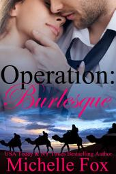 Operation: Burlesque (BBW Romance, Military Romance, Action Adventure)
