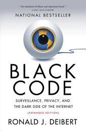 Black Code: Inside the Battle for Cyberspace