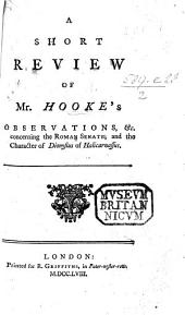 A Short review of Mr. Hooke's observations ... concerning the Roman Senate, and the character of Dionysius Halicarnassus