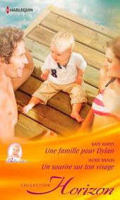Une famille pour Dylan - Un sourire sur ton visage