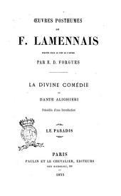 La Divine Comedie de Dante Alighieri: Le Paradis, Volume3