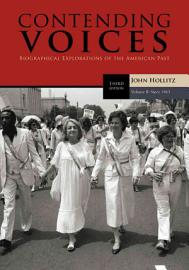 Contending Voices  Volume II  Since 1865