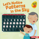 Let's Notice Patterns in the Sky