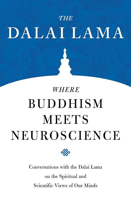 Where Buddhism Meets Neuroscience