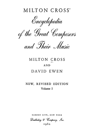 Milton Cross  Encyclopedia of the Great Composers and Their Music PDF