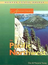 Pacific Northwest Adventure Guide