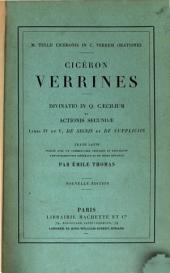 M. Tullii Ciceronis in C. Verrem orationes: Verrines; Divinatio in Q. Caecilium et Actionis secundae libri IV et V, De signis et De suppliciis