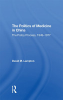 The Politics of Medicine in China PDF
