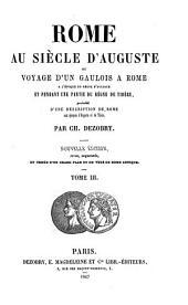 Rome au siècle d'Auguste, ou, Voyage d'un Gaulois à Rome: Volume 3