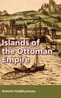 Islands of the Ottoman Empire PDF