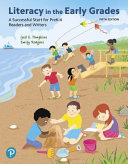 Literacy in the Early Grades Book