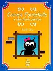 Comare Formichella e altre favole salentine
