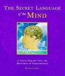 The Secret Language of the Mind