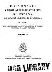 Diccionario Geográfico-Histórico de España: por la Real Academia de la Historia ..