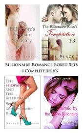 Billionaire Romance Boxed Sets: The Billionaire's Pregnant Secretary\The Billionaire Boss's Temptation\The Shopaholic and the Billionaire\Claimed by the Alpha Billionaire (4 Complete Series)