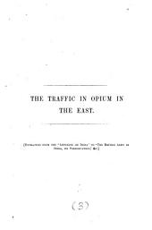 The traffic in opium in the East: Volume 3