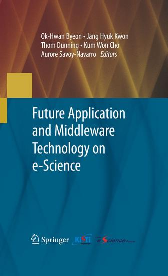 Future Application and Middleware Technology on e Science PDF