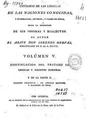 Catálogo de las lenguas de las naciones conocidas, y numeracion, division, y clases de estas segun la diversidad de sus idiomas y dialectos: Volumen 5