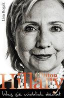 Hillary Clinton   Was sie wirklich denkt