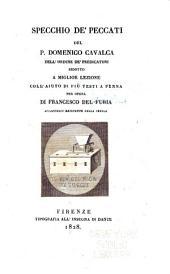 Specchio de' peccati del p. Domenico Cavalca, dell' ordine de' Predicatori