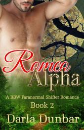 Romeo Alpha: A BBW Paranormal Shifter Romance - Book 2